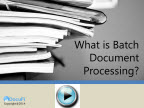 What is batch document processing slideshare